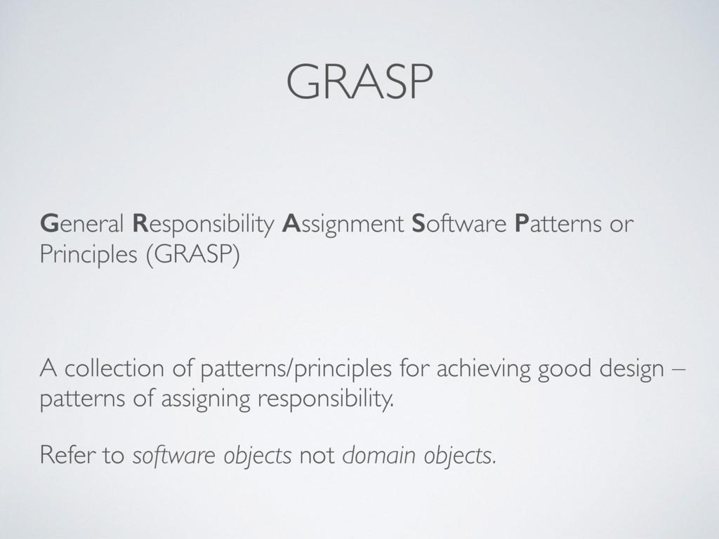 GRASP General Responsibility Assignment Softwar...