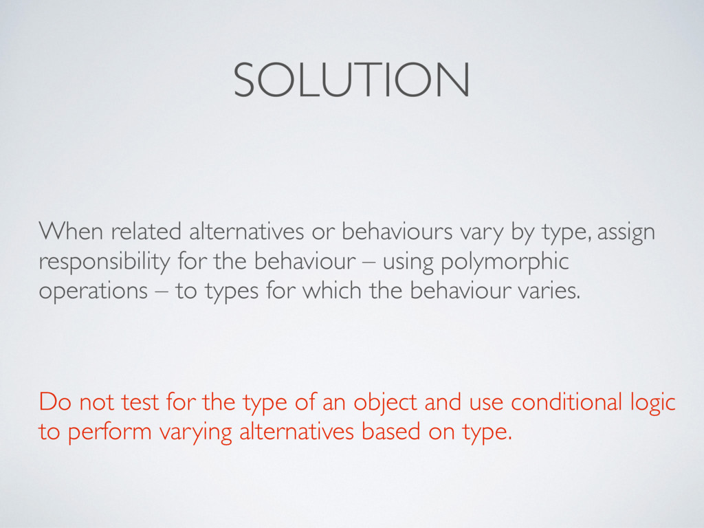SOLUTION When related alternatives or behaviour...