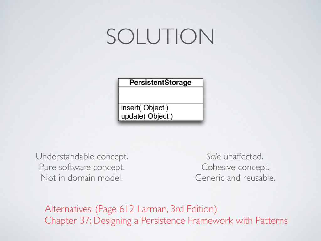 SOLUTION insert( Object ) update( Object ) Pers...
