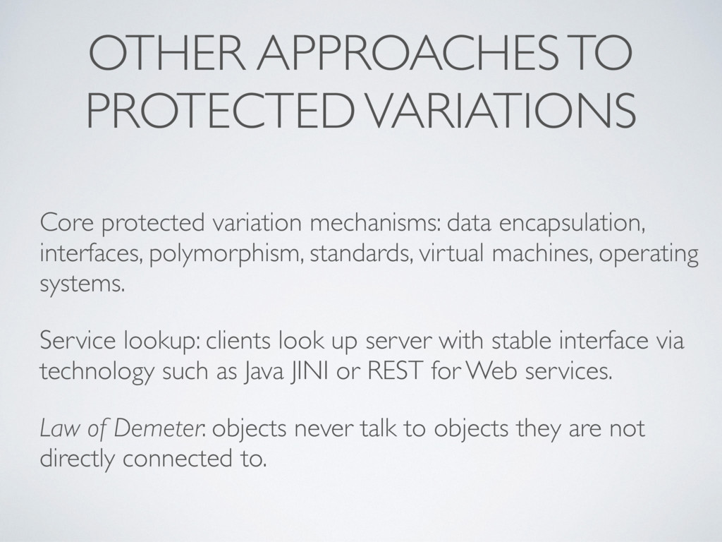 OTHER APPROACHES TO PROTECTED VARIATIONS Core p...