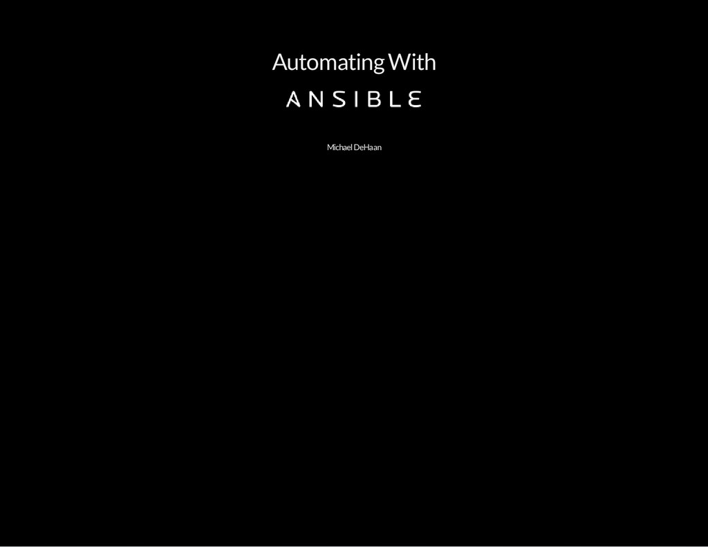 Automating With Michael DeHaan