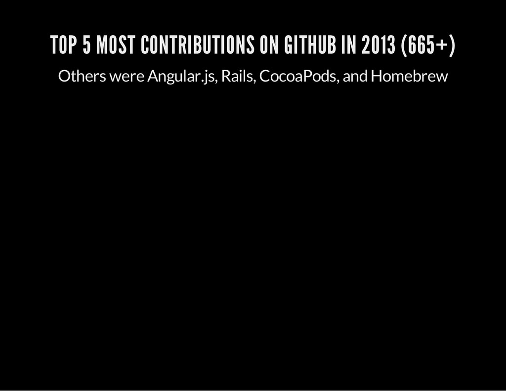 TOP 5 MOST CONTRIBUTIONS ON GITHUB IN 2013 (665...