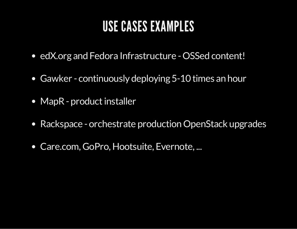 USE CASES EXAMPLES edX.org and Fedora Infrastru...
