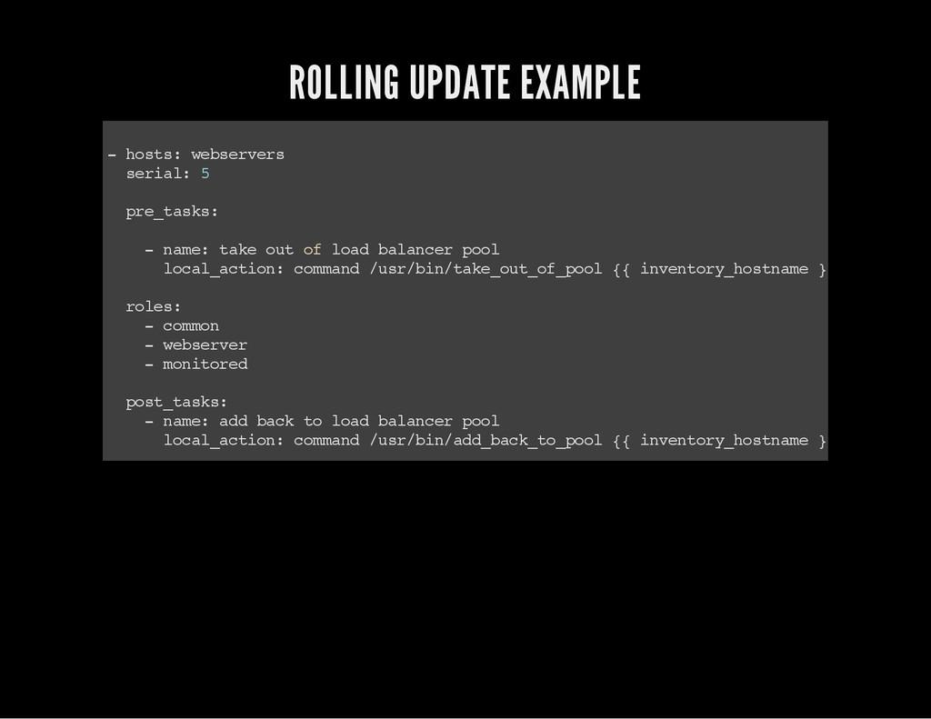 ROLLING UPDATE EXAMPLE - h o s t s : w e b s e ...