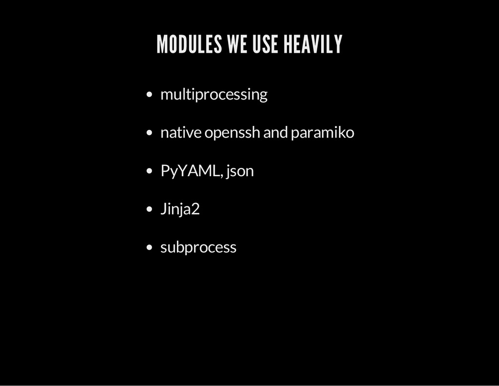 MODULES WE USE HEAVILY multiprocessing native o...