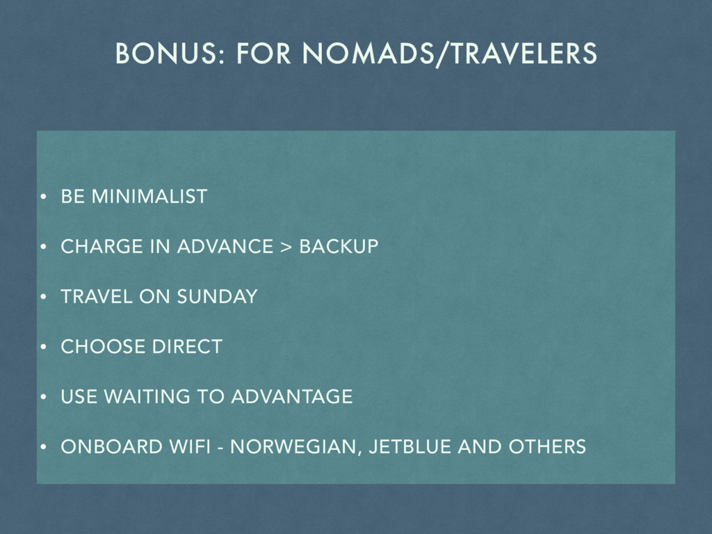 BONUS: FOR NOMADS/TRAVELERS • BE MINIMALIST • C...
