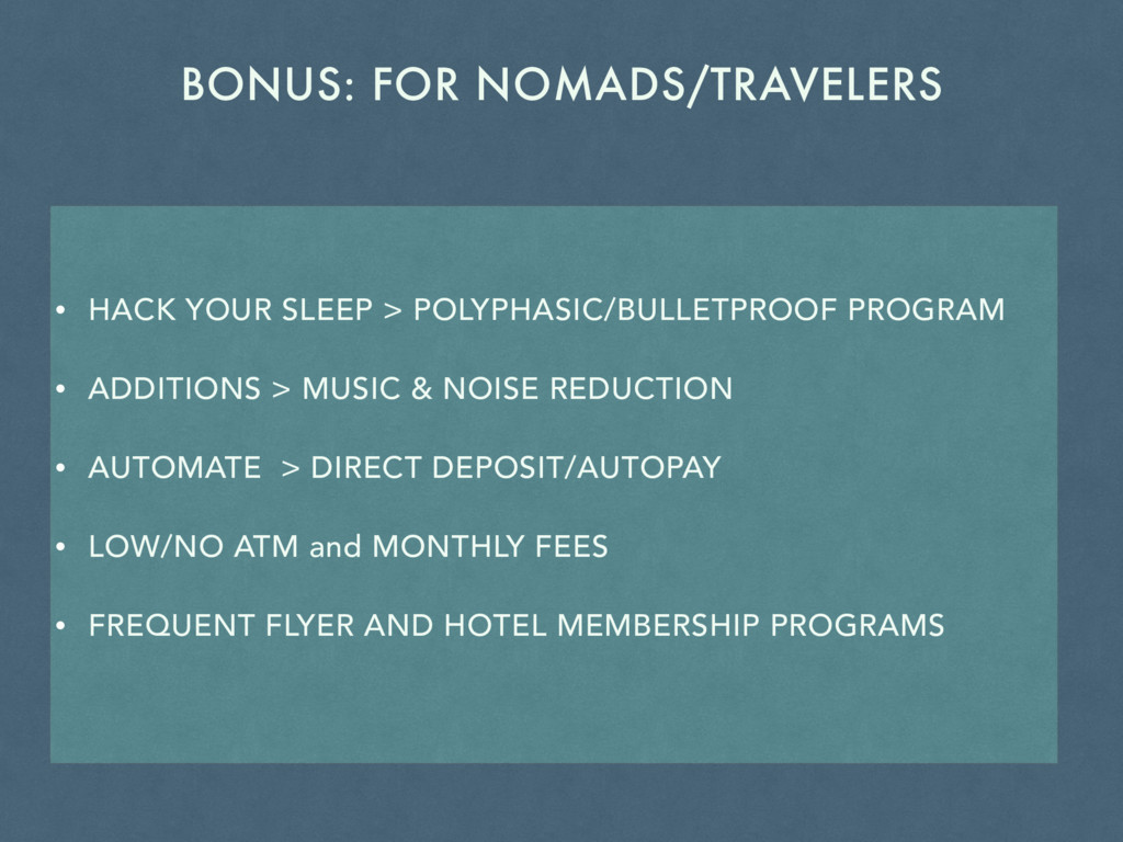 BONUS: FOR NOMADS/TRAVELERS • HACK YOUR SLEEP >...