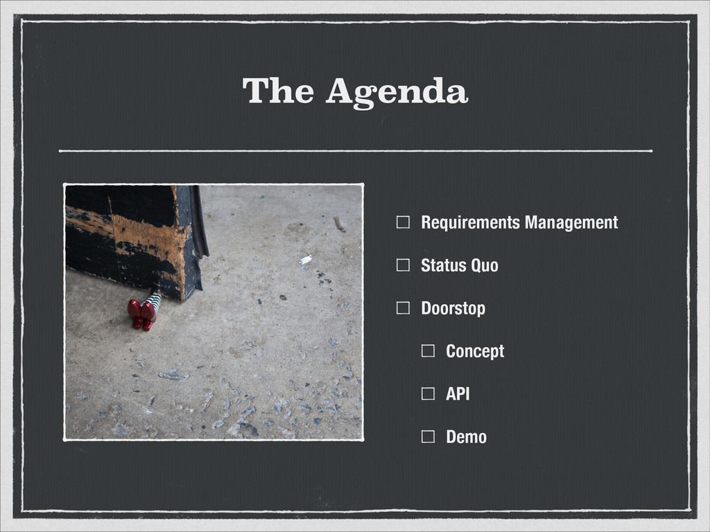 The Agenda Requirements Management Status Quo D...