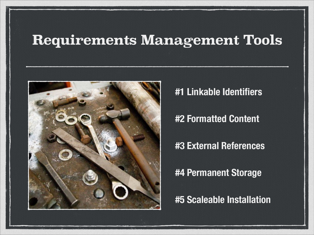 Requirements Management Tools #1 Linkable Ident...