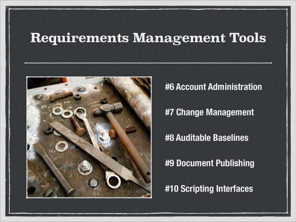 Requirements Management Tools #6 Account Admini...