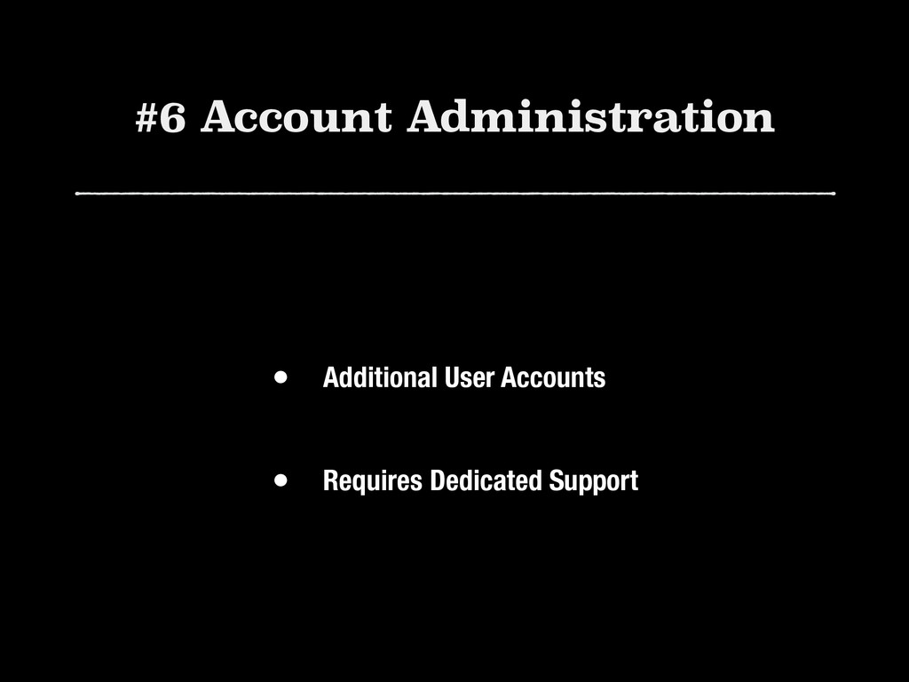 #6 Account Administration • Additional User Acc...