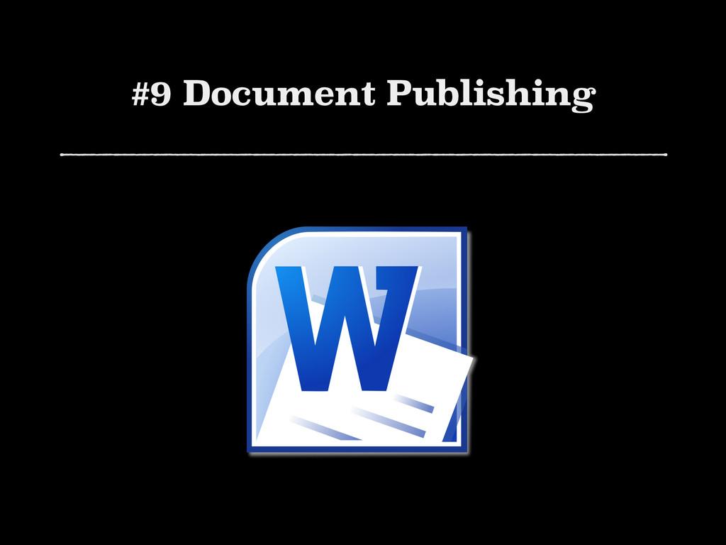 #9 Document Publishing