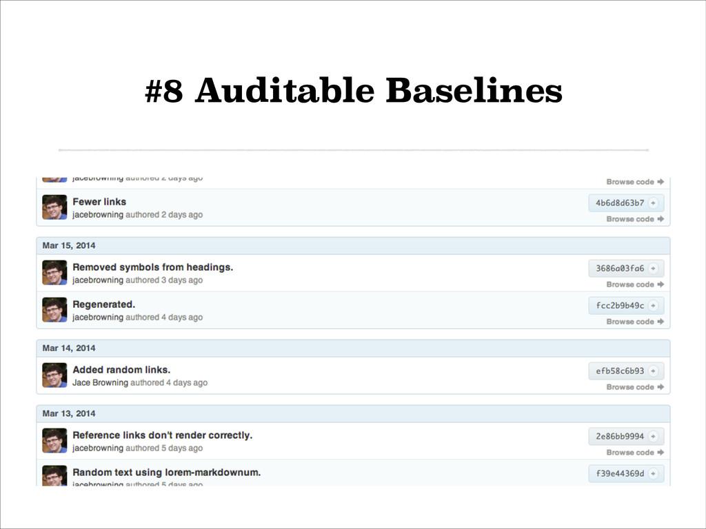 #8 Auditable Baselines