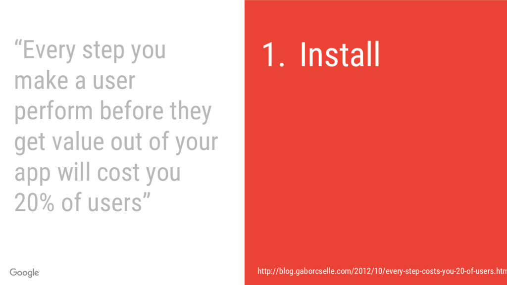 """""""Every step you make a user perform before they..."""