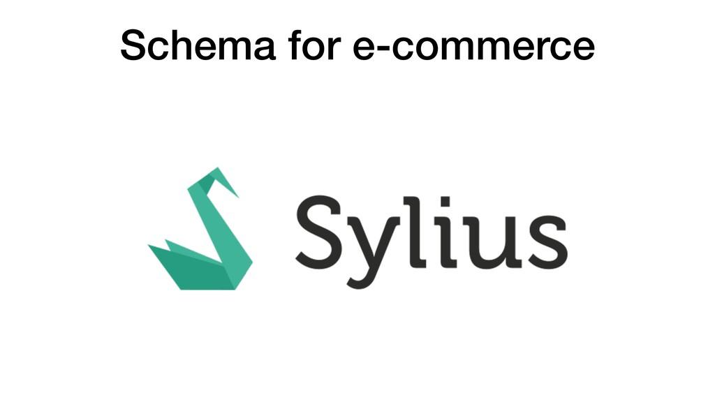 Schema for e-commerce
