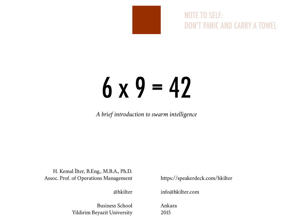 6 x 9 = 42 A brief introduction to swarm intell...