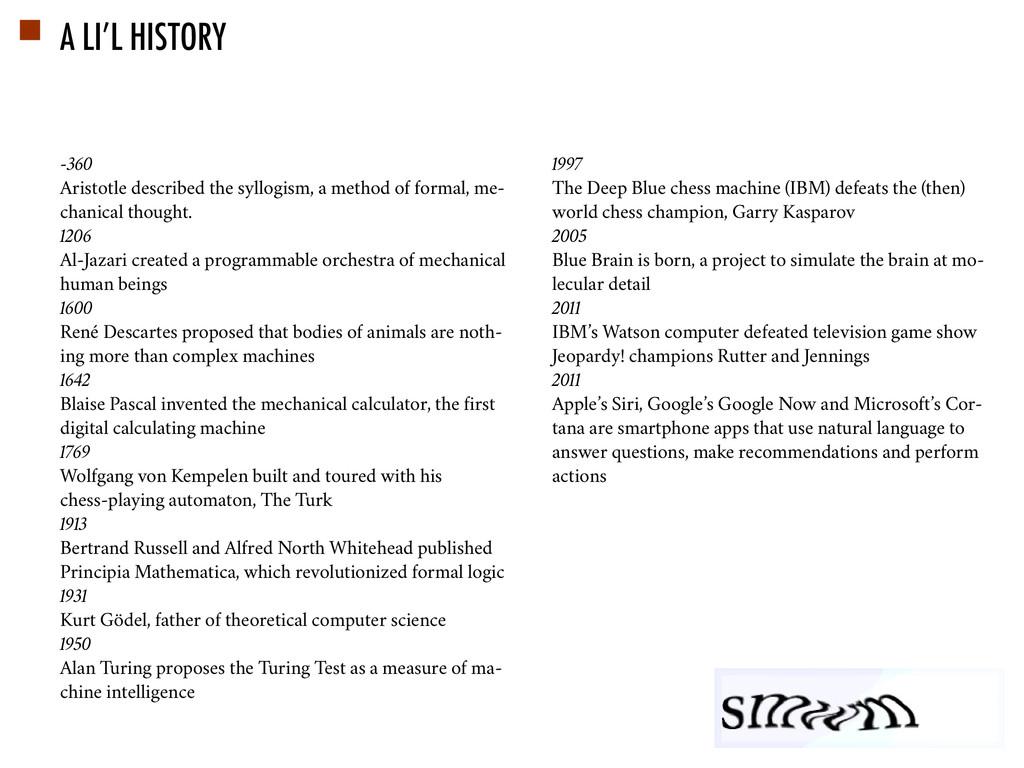 A LI'L HISTORY -360 Aristotle described the syl...