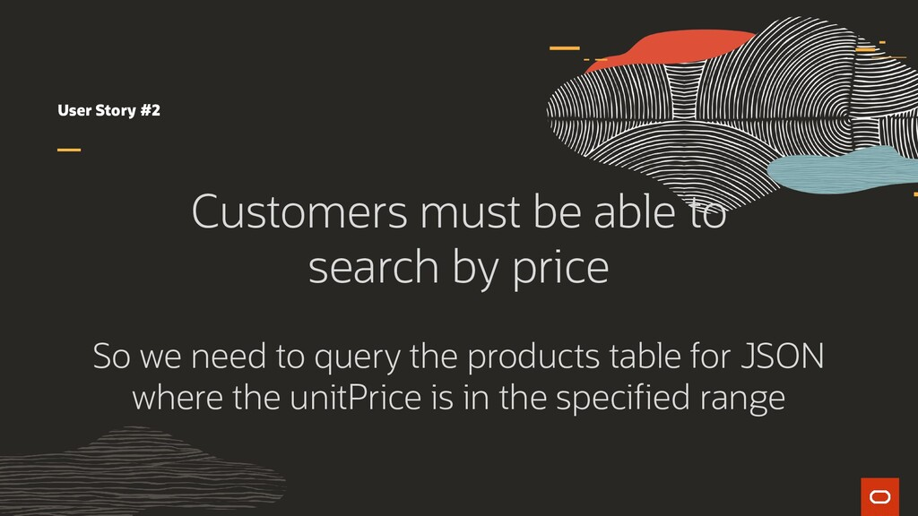 User Story #2 Customers must be able to search ...