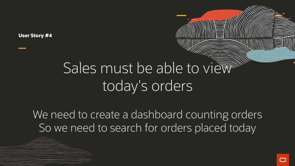 User Story #4 Sales must be able to view today'...