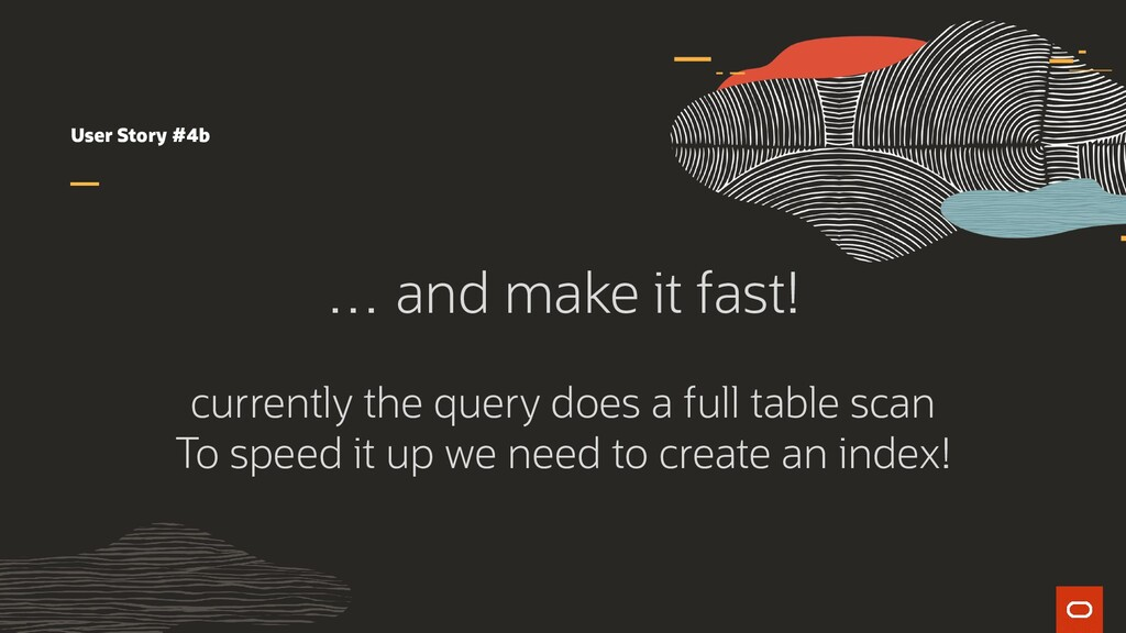 User Story #4b … and make it fast! currently th...