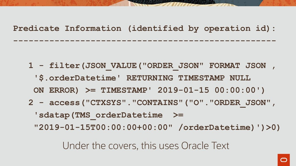 Predicate Information (identified by operation ...