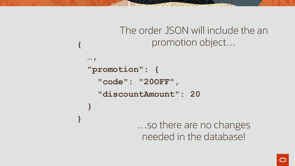 """{ …, """"promotion"""": { """"code"""": """"20OFF"""", """"discountA..."""