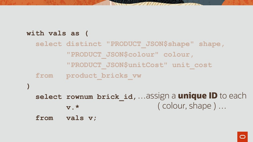 """with vals as ( select distinct """"PRODUCT_JSON$sh..."""