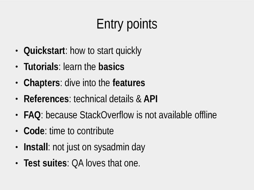 Entry points ● Quickstart: how to start quickly...