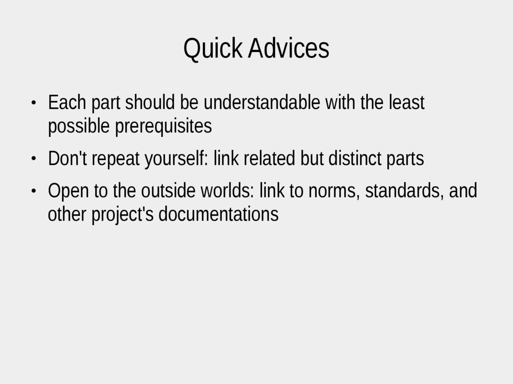 Quick Advices ● Each part should be understanda...