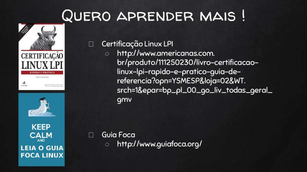 Quero aprender mais ! Certificação Linux LPI ○ ...