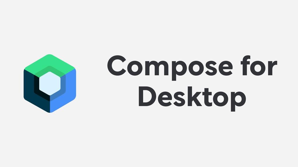 Compose for Desktop