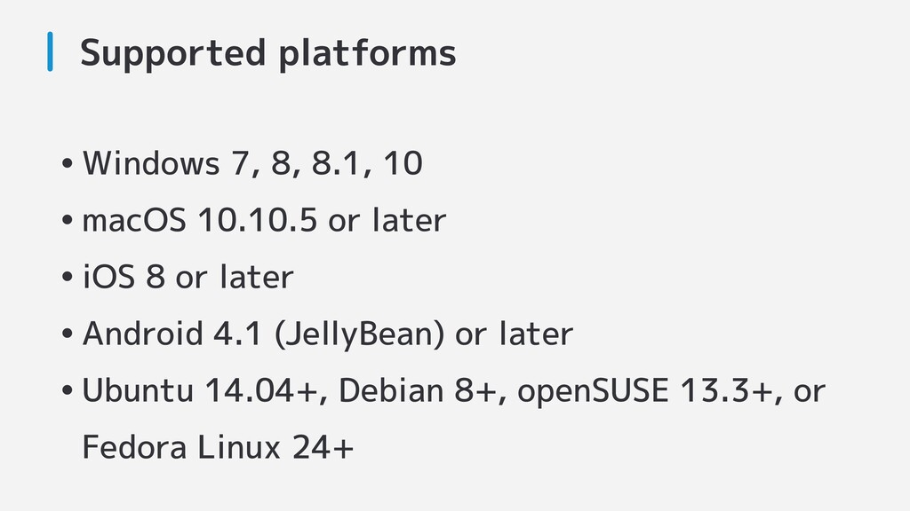 Supported platforms •Windows 7, 8, 8.1, 10 •mac...