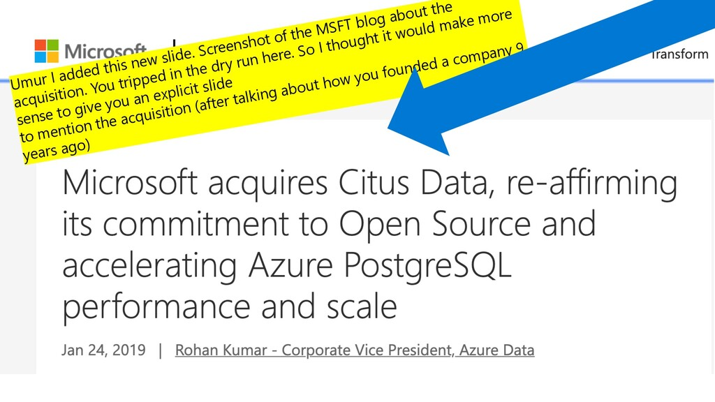 Microsoft acquired Citus Data in early 2019 Umu...