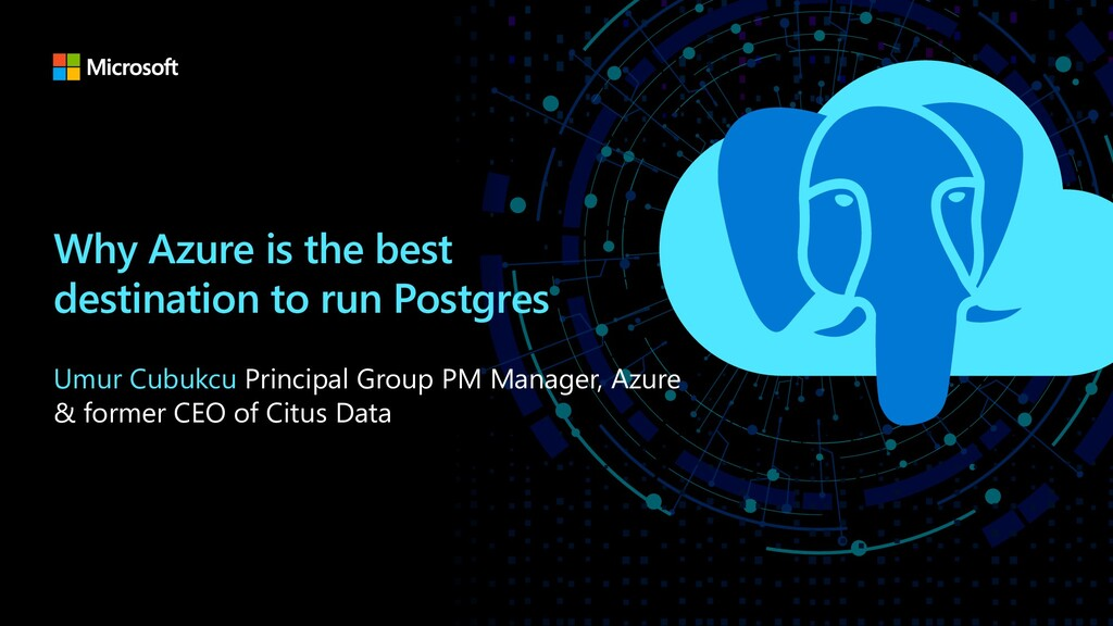 Why Azure is the best destination to run Postgr...