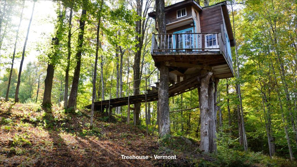 Treehouse - Vermont 12