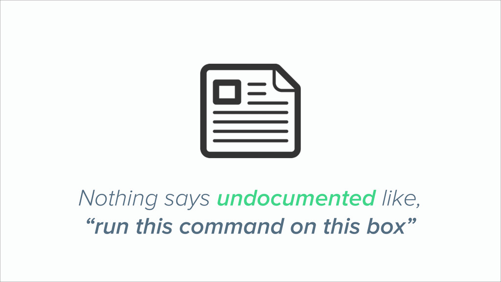 """Nothing says undocumented like, """"run this comma..."""