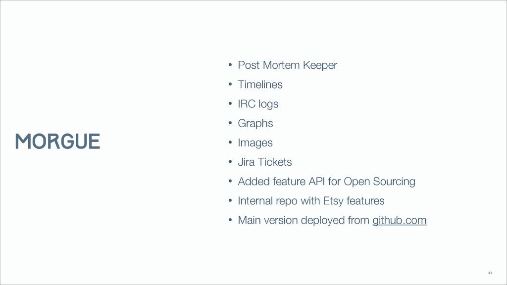 • Post Mortem Keeper • Timelines • IRC logs • G...