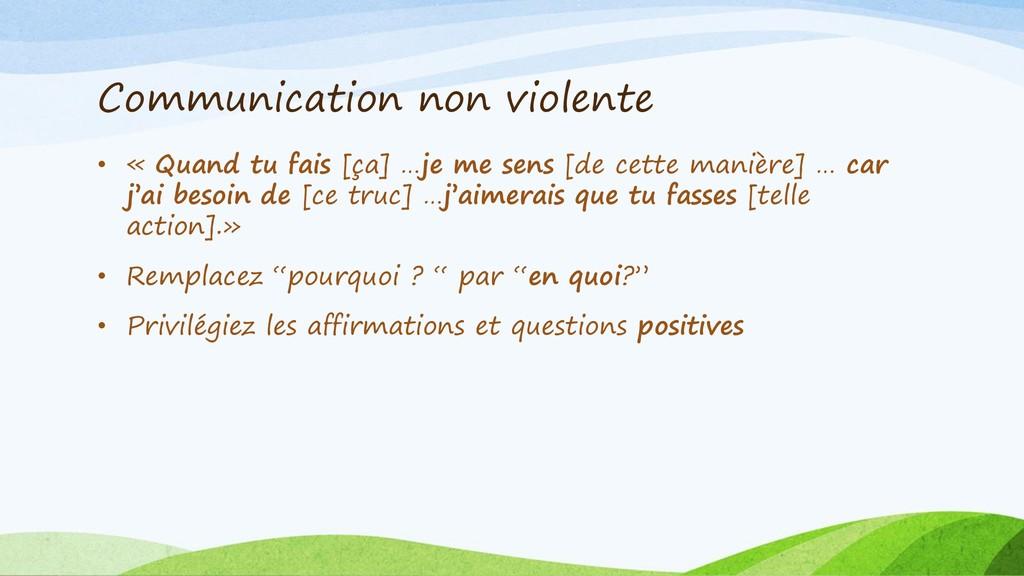 Communication non violente • « Quand tu fais [ç...