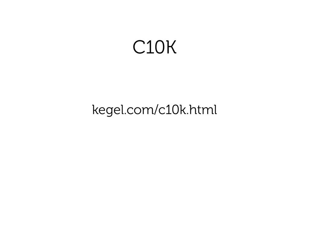 C10K kegel.com/c10k.html