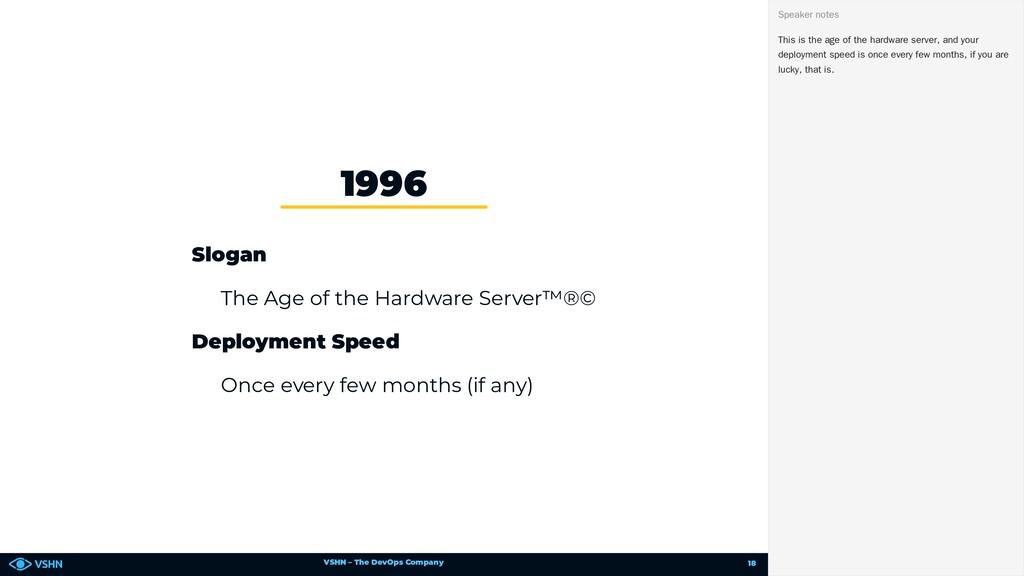 VSHN – The DevOps Company Slogan The Age of the...