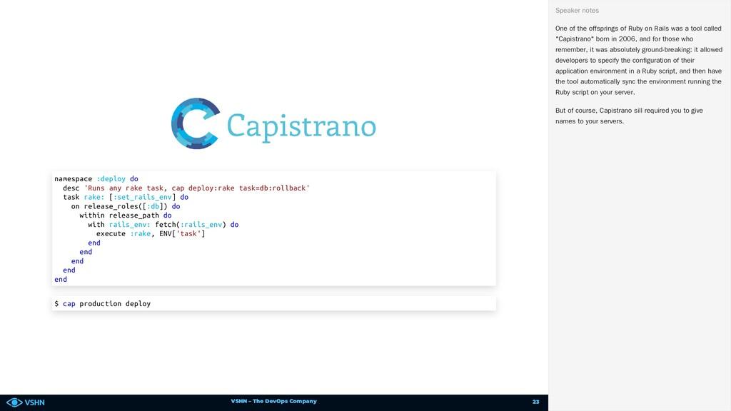 VSHN – The DevOps Company namespace :deploy do ...