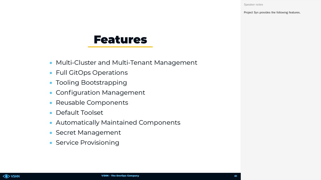 VSHN – The DevOps Company • Multi-Cluster and M...