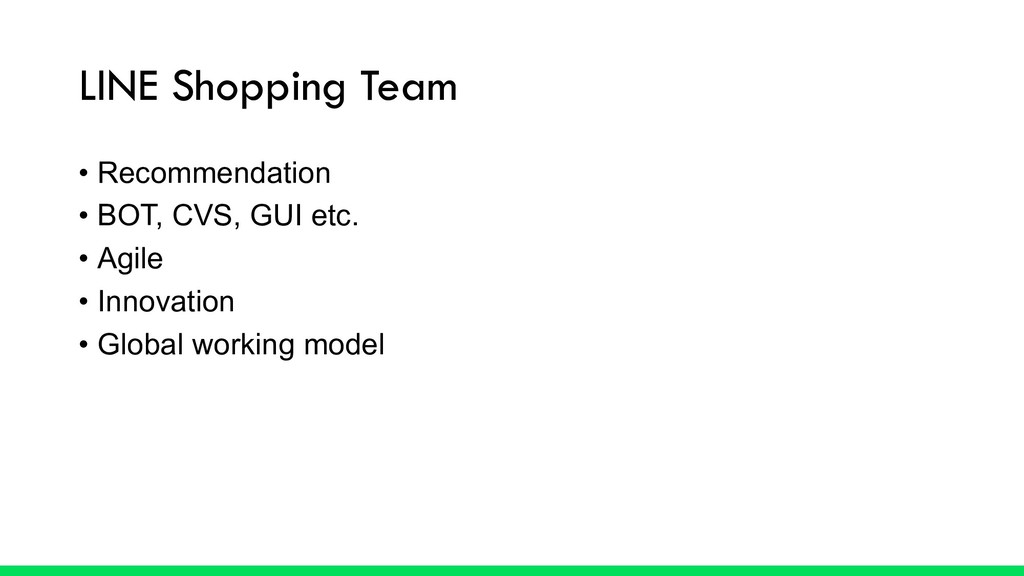 LINE Shopping Team • Recommendation • BOT, CVS,...
