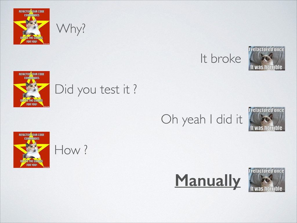 Why? It broke Did you test it ? Oh yeah I did i...