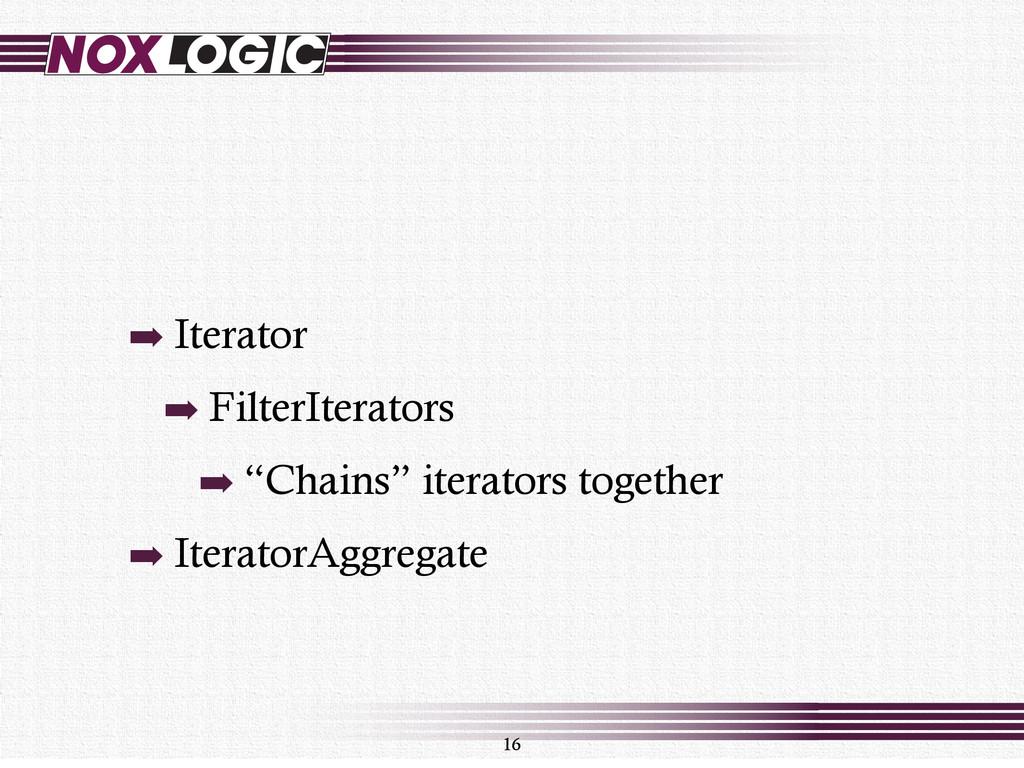 """➡ Iterator ➡ FilterIterators ➡ """"Chains"""" iterato..."""