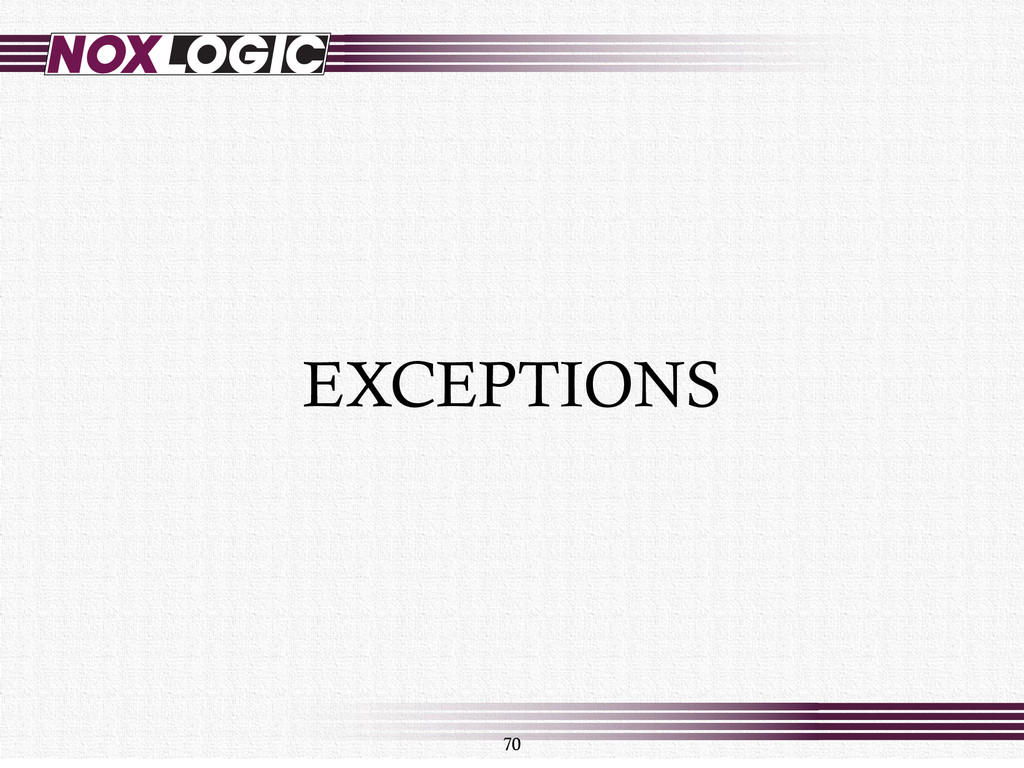 70 EXCEPTIONS