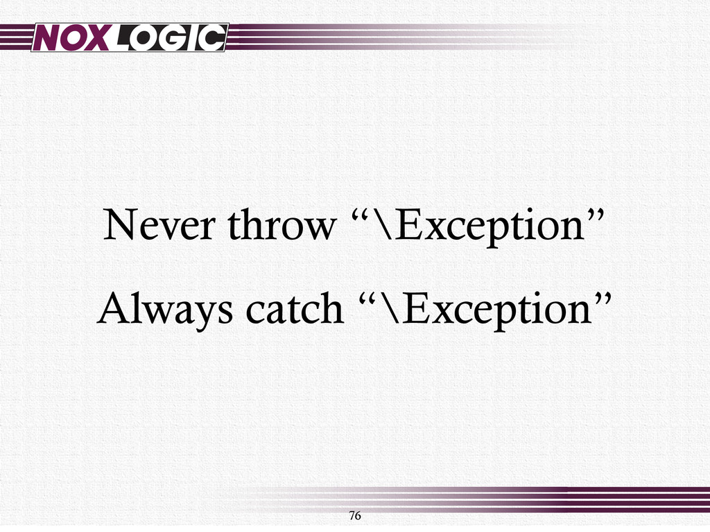 76 Never throw ""\Exception"" Always catch ""\Exce...1024768|?|71d8c7af9796df8d406976f555d1f8ea|False|UNLIKELY|0.3564845323562622