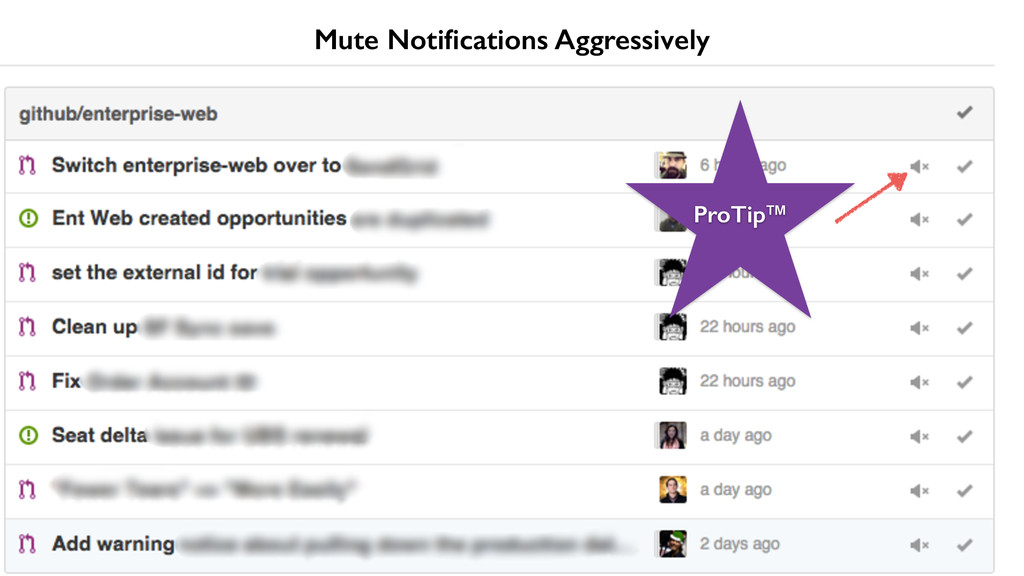 Mute Notifications Aggressively ProTip™