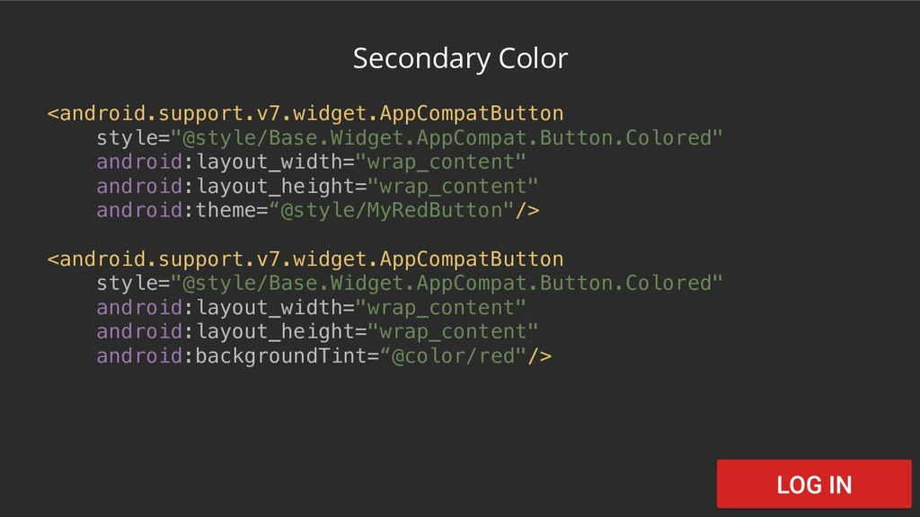 Secondary Color <android.support.v7.widget.AppC...