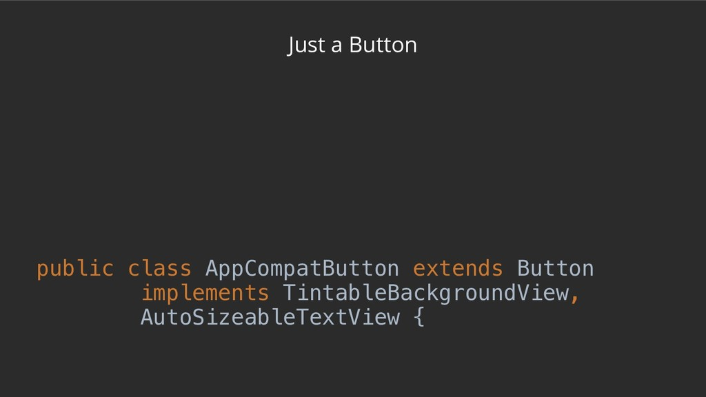 Just a Button /** * * <p>This will automaticall...